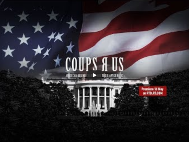 Coups R US: American regime changes and their aftermaths, from Hawaii to Libya (RT Doc)