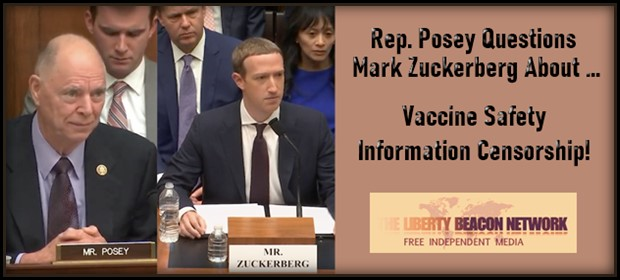 Rep. Posey Questions Zuckerberg About Vaccine Safety Info Censorship