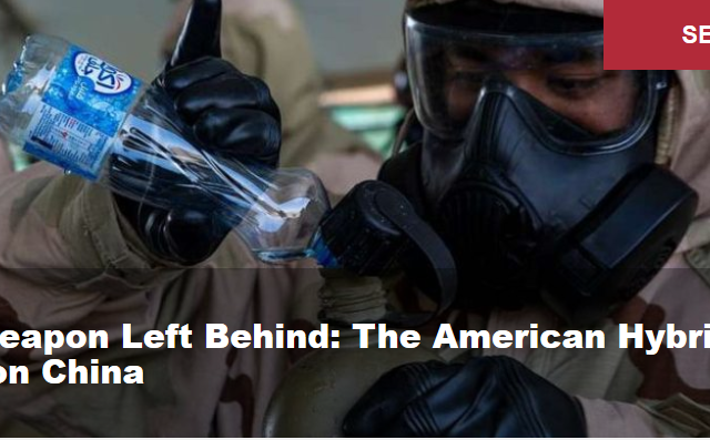 No Weapon Left Behind: The American Hybrid War on China
