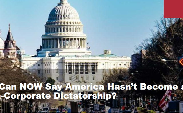 Who Can NOW Say America Hasn't Become a Mega-Corporate Dictatorship?