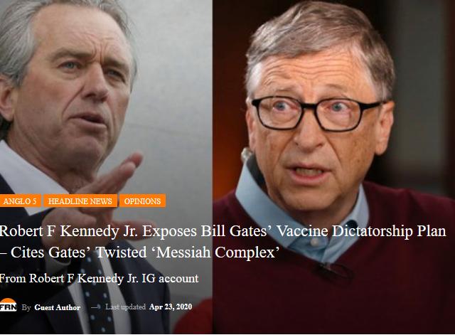Anglo 5Headline NewsOpinions Robert F Kennedy Jr. Exposes Bill Gates' Vaccine Dictatorship Plan – cites Gates' twisted 'Messiah Complex'