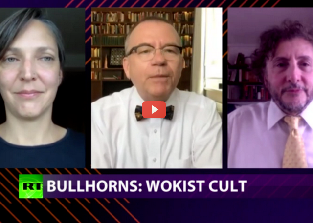 CrossTalk Bullhorns, QUARANTINE EDITION: Wokist cult