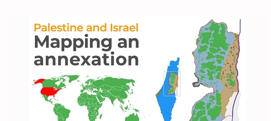 Palestine and Israel: Mapping an annexation