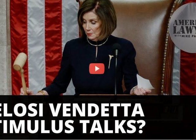 Pelosi vendetta scuttling stimulus talks?