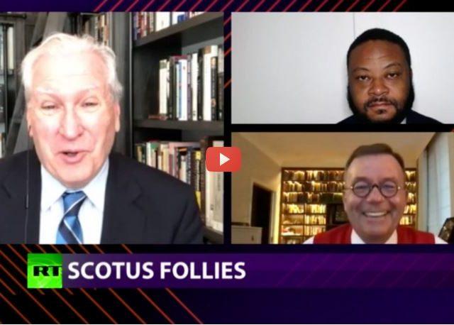 CrossTalk, Quarantine Edition: SCOTUS Follies