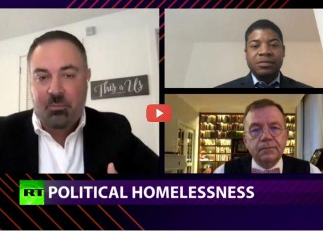 CrossTalk, QUARANTINE EDITION: Political homelessness