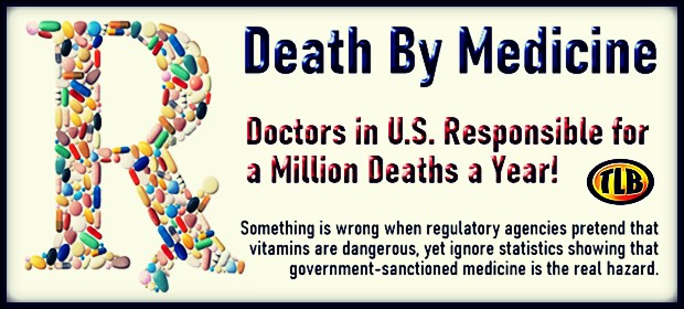 Death by Medicine: Doctors in U.S. Responsible for a Million Deaths a Year…