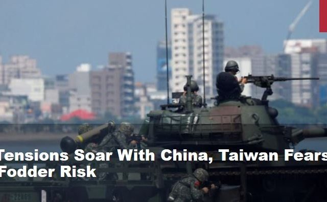 As U.S. Tensions Soar With China, Taiwan Fears Cannon Fodder Risk