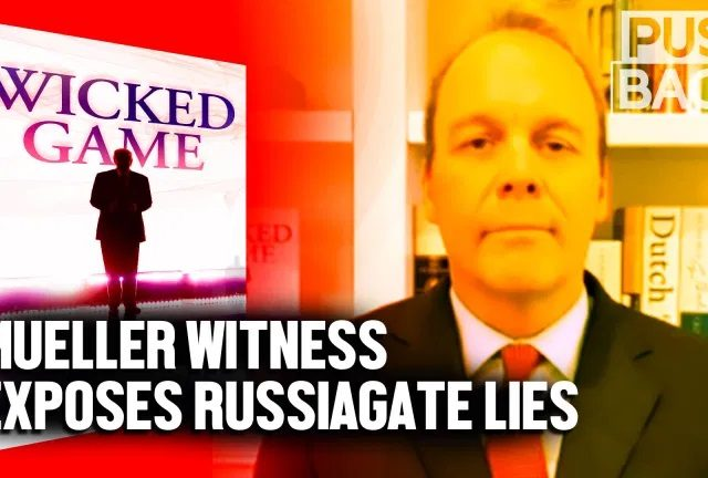 Key Mueller witness exposes key Russiagate lies