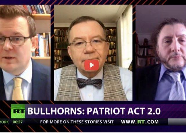 CrossTalk Bullhorns, QUARANTINE EDITION: Patriot Act 2.0