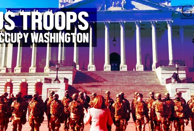 Video: US troops occupy Washington DC in massive show of force