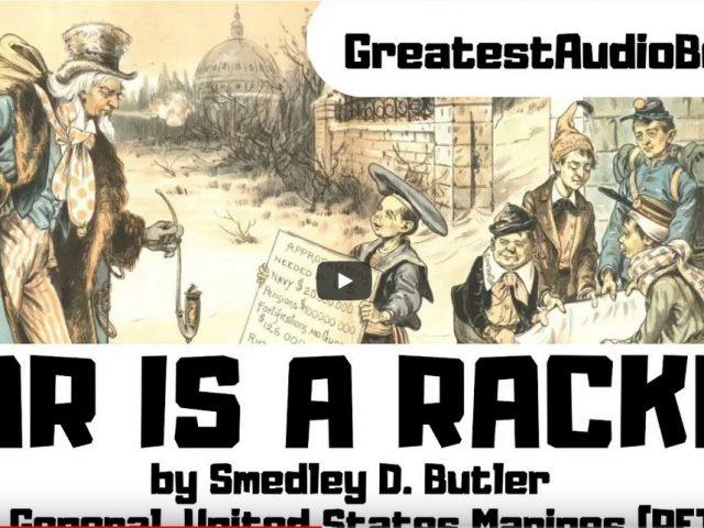 WAR IS A RACKET by Maj. Gen. Smedley D. Butler – FULL AudioBook 🎧📖 | Greatest🌟AudioBooks