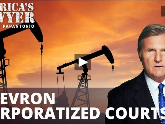 Chevron corporatized courts against environmental attorney