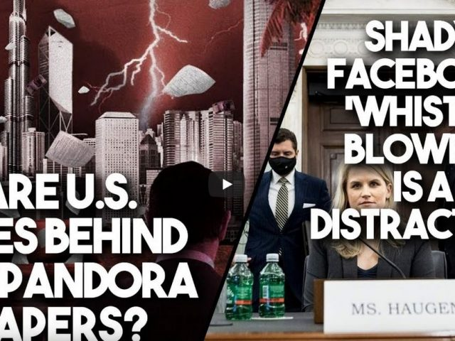 Are US spies behind Pandora Papers? And shady Facebook 'whistleblower' wants more censorship